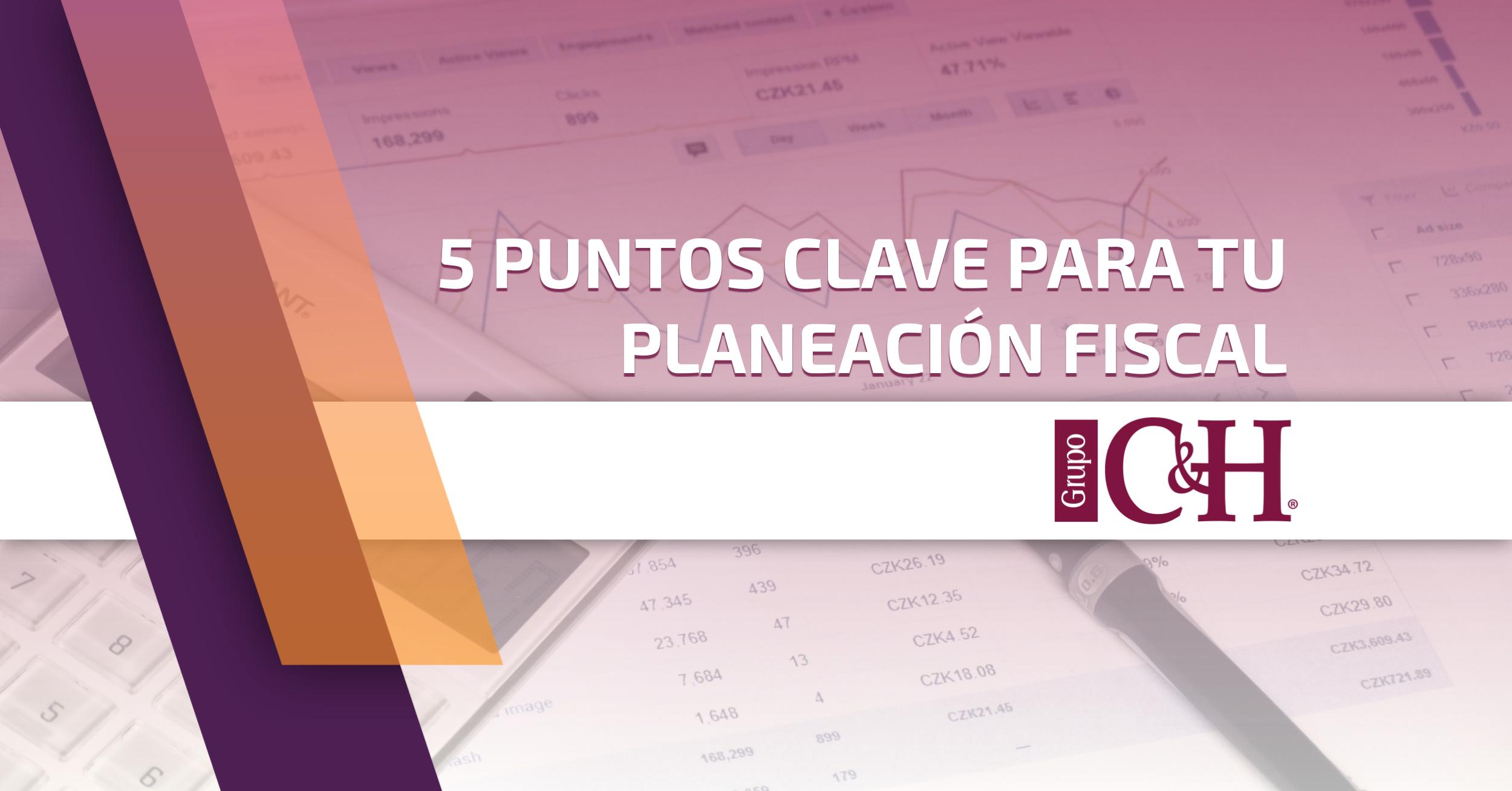 5 puntos planeacion fiscal
