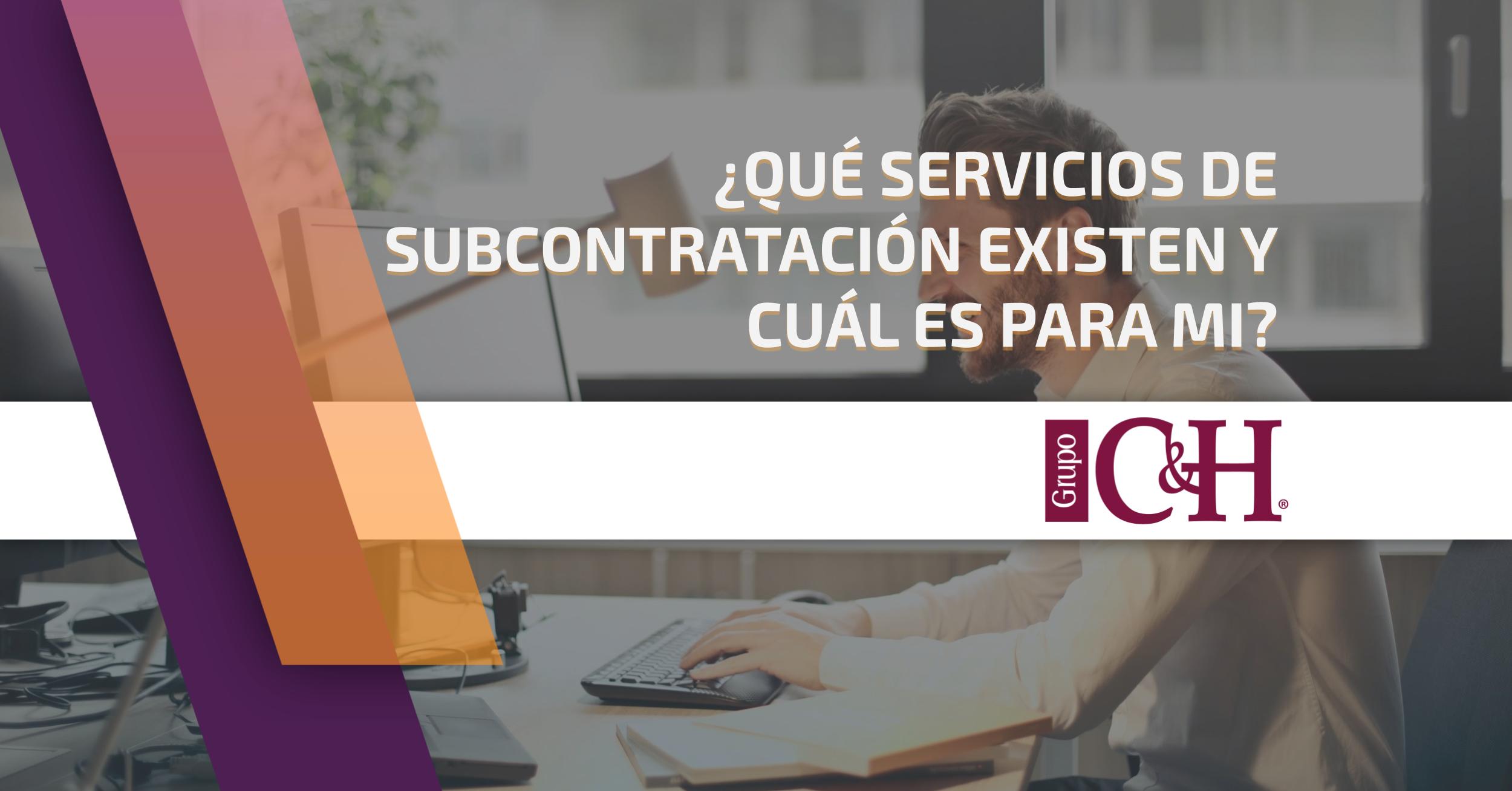 SERVICIOS DE SUBCONTRATACIÓN